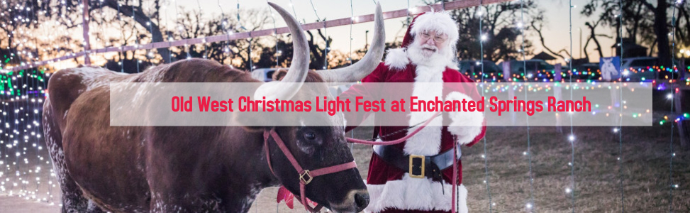 Old West Christmas Light Fest at Enchanted Springs Ranch